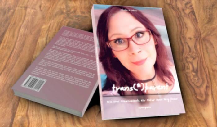 trans(*)parent - Wie eine Normvariante der Natur ihren Weg findet - Die Autobiographie von Christin Löhner 1