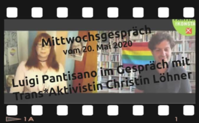 Mittwochsgespräch: Luigi Pantisano im Gespräch mit Trans* Aktivistin Christin Löhner