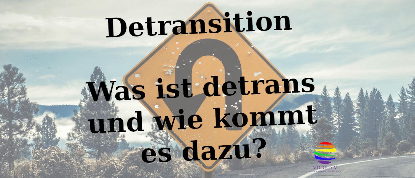 Detransition – Was ist detrans und wie kommt es dazu?